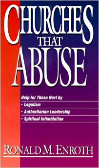 Churches That Abuse by Ronald M. Enroth