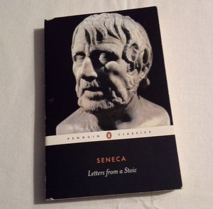 The Penguin Classics edition of Letters from a Stoic, selected, introduced, and translated by Robin Campbell