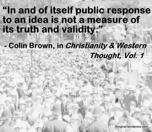 Quotation from Christianity and Western Thought Volume 1 by Colin Brown, with crowd meme