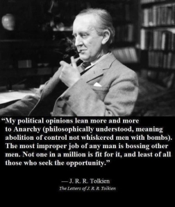 JRR Tolkien on Anarchism
